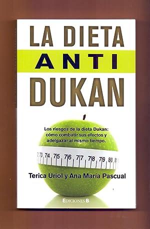 LA DIETA ANTI DUKAN - LOS RIESGOS: Terica Uriol -