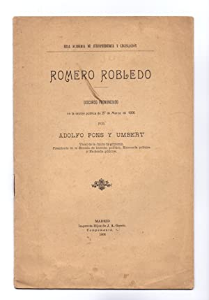 ROMERO ROBLEDO (DISCURSO PRONUNCIADO EL 27 DE: Alfonso Pons y