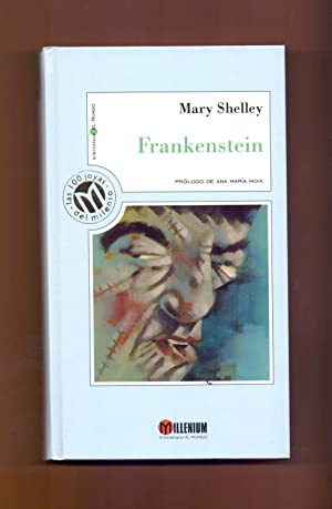 FRANKENSTEIN: Mary Shelley -