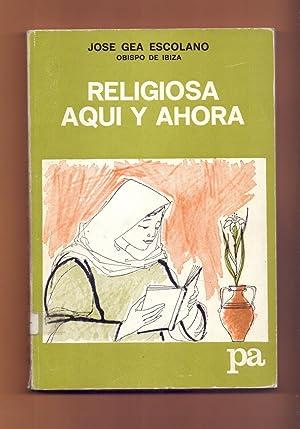 RELIGIOSA AQUI Y AHORA: José Gea Escolano