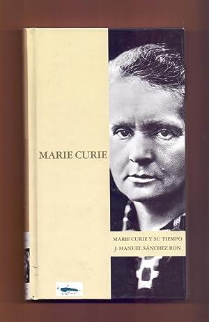 MARIE CURIE Y SU TIEMPO: José Manuel Sánchez