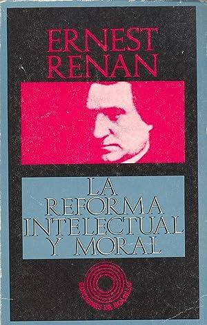 LA REFORMA INTELECTUAL Y MORAL: Ernest Renan