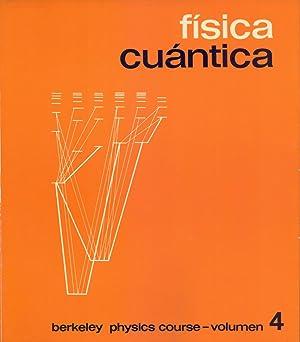 FISICA CUANTICA - BERKELEY PHYSICS COURSE -: Eyvind H. Wichmann