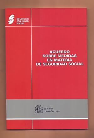 ACUERDO SOBRE MEDIDAS EN MATERIA DE SEGURIDAD: Ministerio de Trabajo