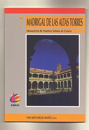 MADRIGAL DE LAS ALTAS TORRES - MONASTERIO: Fray Jesus Miguel