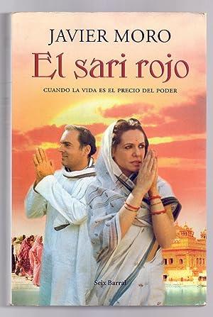 EL SARI ROJO - CUANDO LA VIDA: Javier Moro