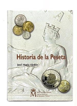 HISTORIA DE LA PESETA: Jose Maria Aledon