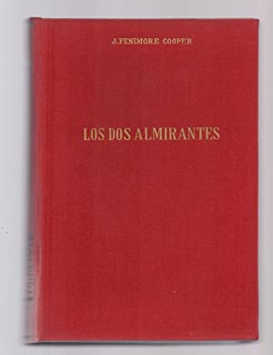 LOS DOS ALMIRANTES: J. Fenimore Cooper