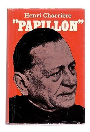 PAPILLON / SEGUIDO DE PAPILLON O LA: Henri Charriere /