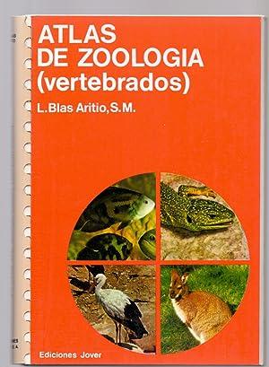 ATLAS DE ZOOLOGIA (VERTEBRADOS): L. Blas Aritio,