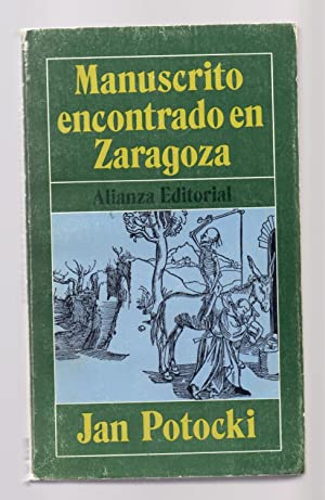 MANUSCRITO ENCONTRADO EN ZARAGOZA: Jan Potocki /
