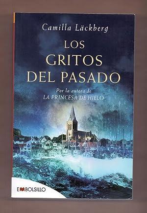 LOS GRITOS DEL PASADO: Camilla Lackberg
