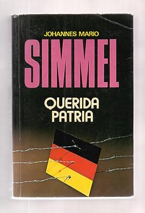 QUERIDA PATRIA: Johannes Mario Simmel