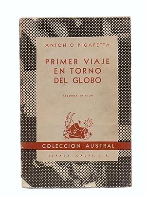 PRIMER VIAJE EN TORNO DEL GLOBO: Antonio Pigafetta