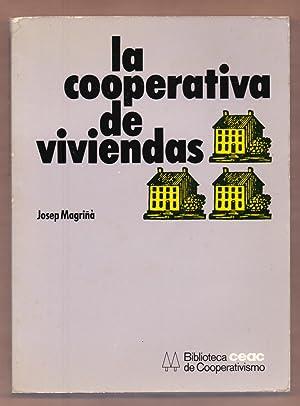 LA COOPERATIVA DE VIVIENDAS: Josep Magriña