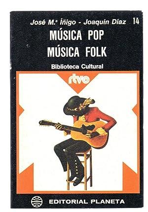 MUSICA POP, MUSICA FOLK: Jose Maria Iñigo