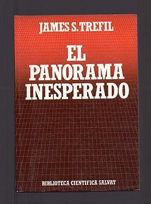 EL PANORAMA INESPERADO - LA NATURALEZA VISTA: James S. Trefil