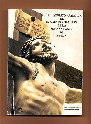 GUIA HISTORICO-ARTISTICA DE IMAGENES Y TEMPLOS DE: Ramon Quesada Consuegra