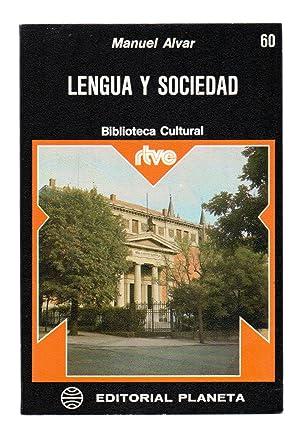 LENGUA Y SOCIEDAD: Manuel Alvar