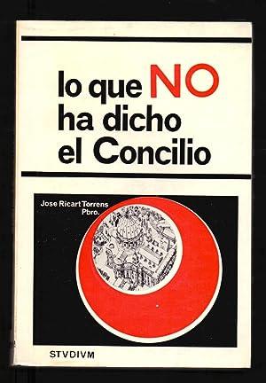 LO QUE NO HA DICHO EL CONCILIO: Jose Ricart Torrens