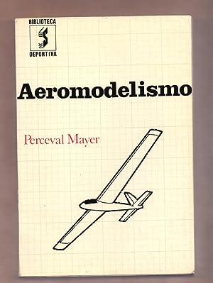 AEROMODELISMO, MANUAL DEL CONSTRUCTOR AFICIONADO - CON: Perveval Mayer