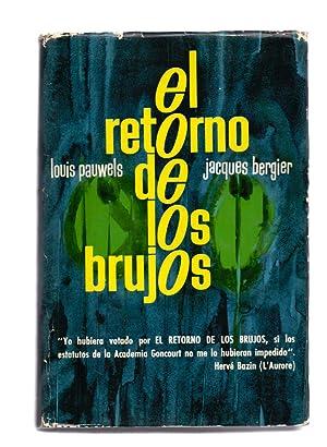 EL RETORNO DE LOS BRUJOS: Louis Pauwels y