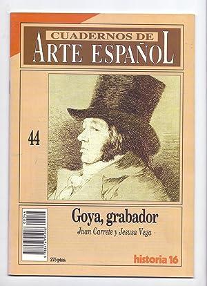GOYA, GRABADOR: Juan Carrete y