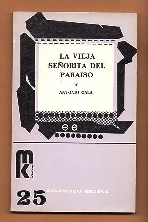 LA VIEJA SEÑORITA DEL PARAISO: Antonio Gala