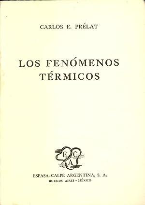 LOS FENOMENOS TERMICOS: Carlos E. Prelat