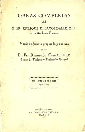 P Fr. ENRIQUE DE LACORDAIRE - OBRAS COMPLETAS, TOMO I, CONFERENCIAS DE PARIS 1835-1836: Version ...