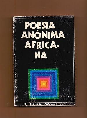 POESIA ANONIMA AFRICANA: Seleccion, traduccion y