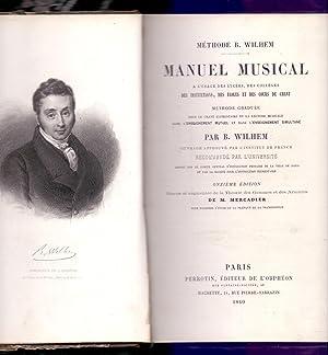 MANUEL MUSICAL, A L USAGE DES LYGEES,: B. Wilhem