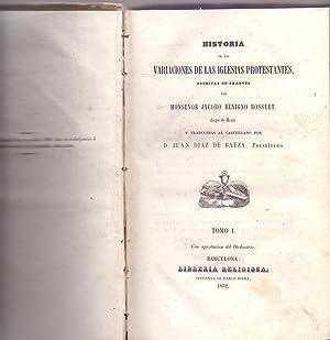 HISTORIA DE LAS VARIACIONES DE LAS IGLESIAS: Monseñor Jacobo Benigno