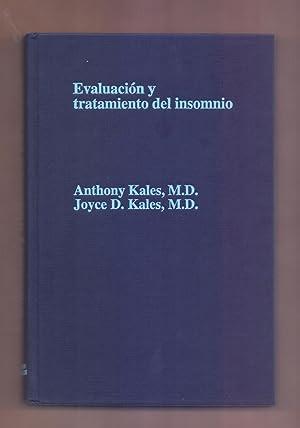 EVALUACION Y TRATAMIENTO DEL INSOMNIO: Anthony Kales (Catedratico