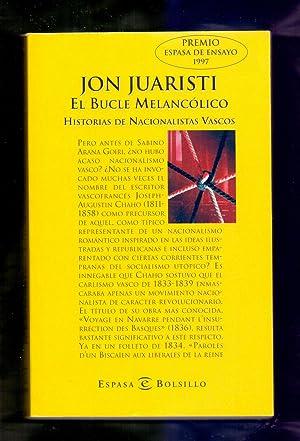 JON JUARISTI - EL BUCLE MELANCOLICO -: Varios Autores