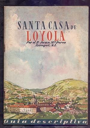 SANTA CASA DE LOYOLA - GUIA DESCRIPTIVA: P. Juan Maria