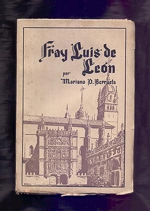 FRAY LUIS DE LEON: Mariano D. Berrueta