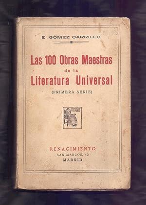 LAS 100 OBRAS MAESTRAS DE LA LITERATURA: E. Gomez Carrillo