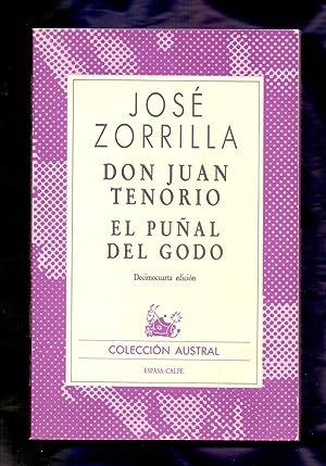 DON JUAN TENORIO / EL PUÑAL DEL: José Zorrilla