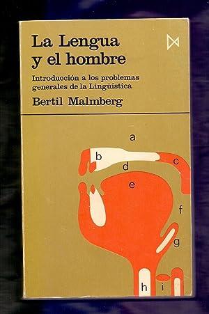 LA LENGUA Y EL HOMBRE - INTRODUCCION: Bertil Malmberg