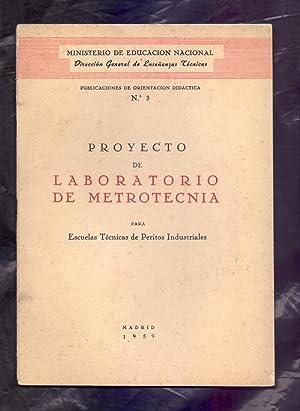 PROYECTOS DE LABORATORIO DE METROTECNIA PARA ESCUELAS: Ministerio de Educacion