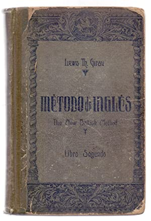 THE NEW BRITISH METHOD, METODO DE INGLES: Lewis Th. Girau