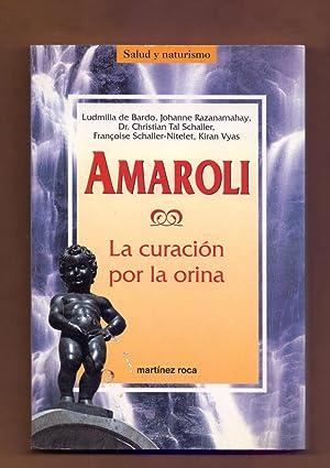AMAROLI - LA CORACION POR LA ORINA: Ludmilla de Bardo