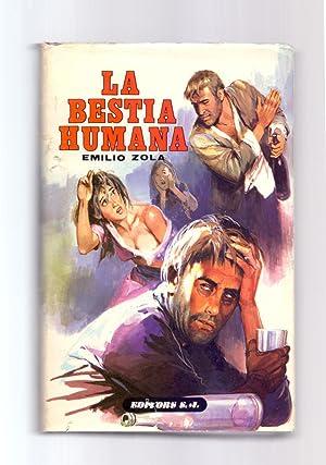 LA BESTIA HUMANA: Emilio Zola
