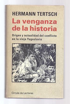 LA VENGANZA DE LA HISTORIA - ORIGEN: Hermann Tertsch
