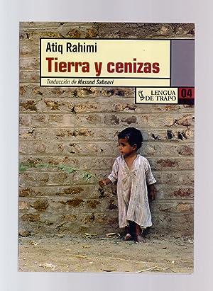 TIERRA Y CENIZAS: Atiq Rahimi /