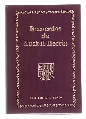 LAS BIENANDANZAS E FORTUNAS (RECUREDOS DE EUSKAL-HERRIA,: Lope Garcia de