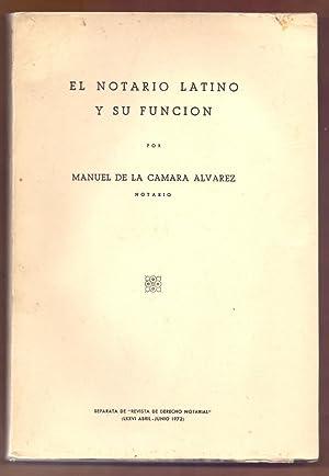 EL NOTARIO LATINO Y SU FUNCION: Manuel de la