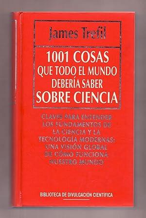 1001 COSAS QUE TODO EL MUNDO DEBERIA: James Trefil