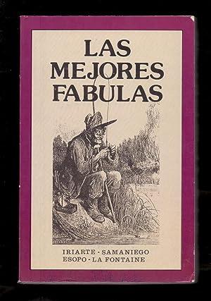 LAS MEJORES FABULAS: Iriarte / Samaniego
